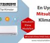 En Uygun Klima – Mitsubishi Klima Modelleri ve Fiyatları