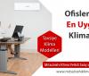 Ofisler İçin En Uygun Klima Modelleri