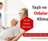 Yaşlı ve Hasta Odaları İçin Tavsiye Edilen Klima Modelleri