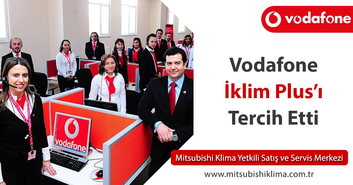 Vodafone İklimlendirme Çözümlerinde İklim Plus'ı Tercih Etti!